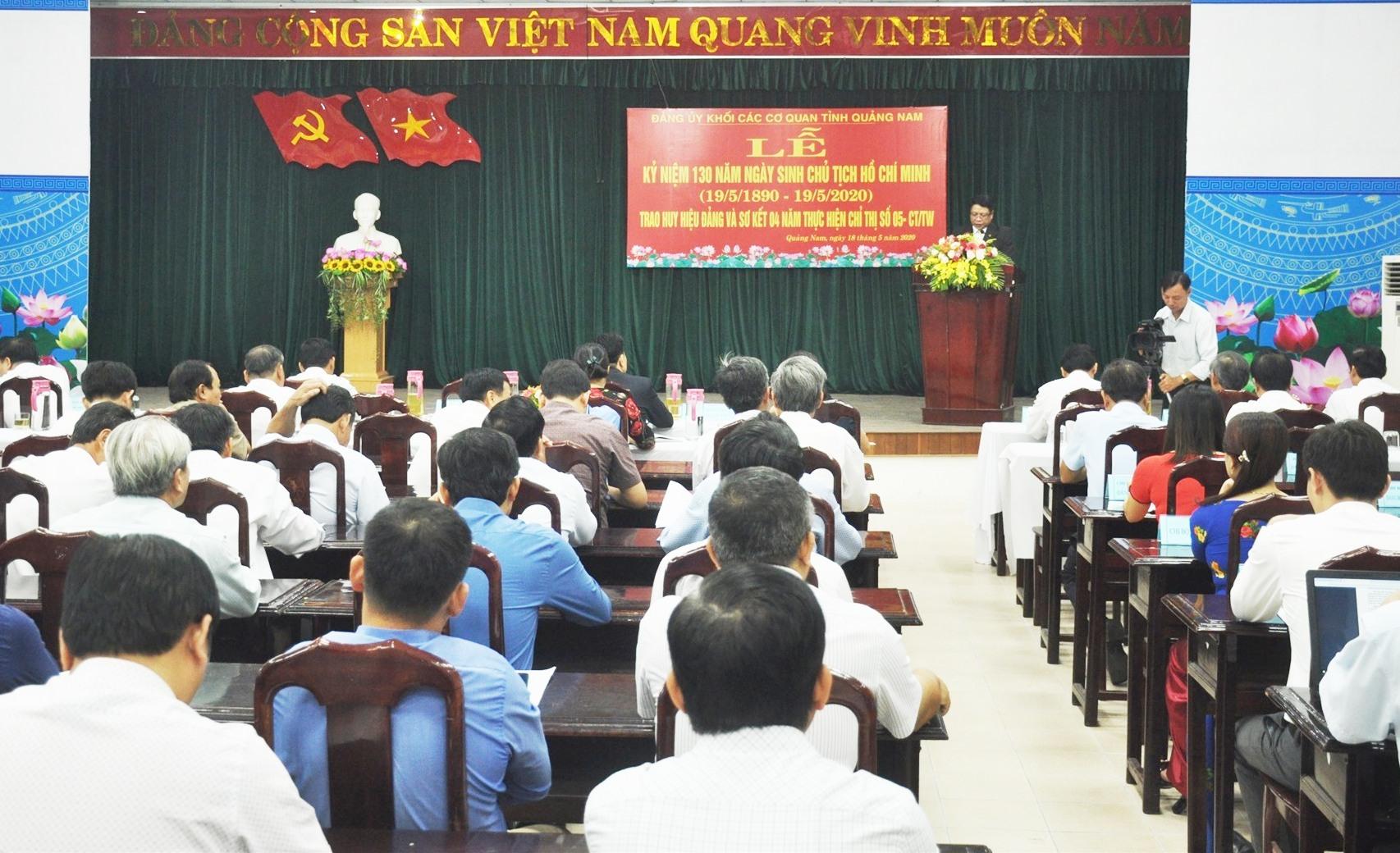 Đảng ủy Khối các cơ quan tỉnh tổ chức Lễ kỷ niệm 130 năm Ngày sinh Chủ tịch Hồ Chí Minh (19.5.1890 - 19.5.2020). Ảnh: N.Đ
