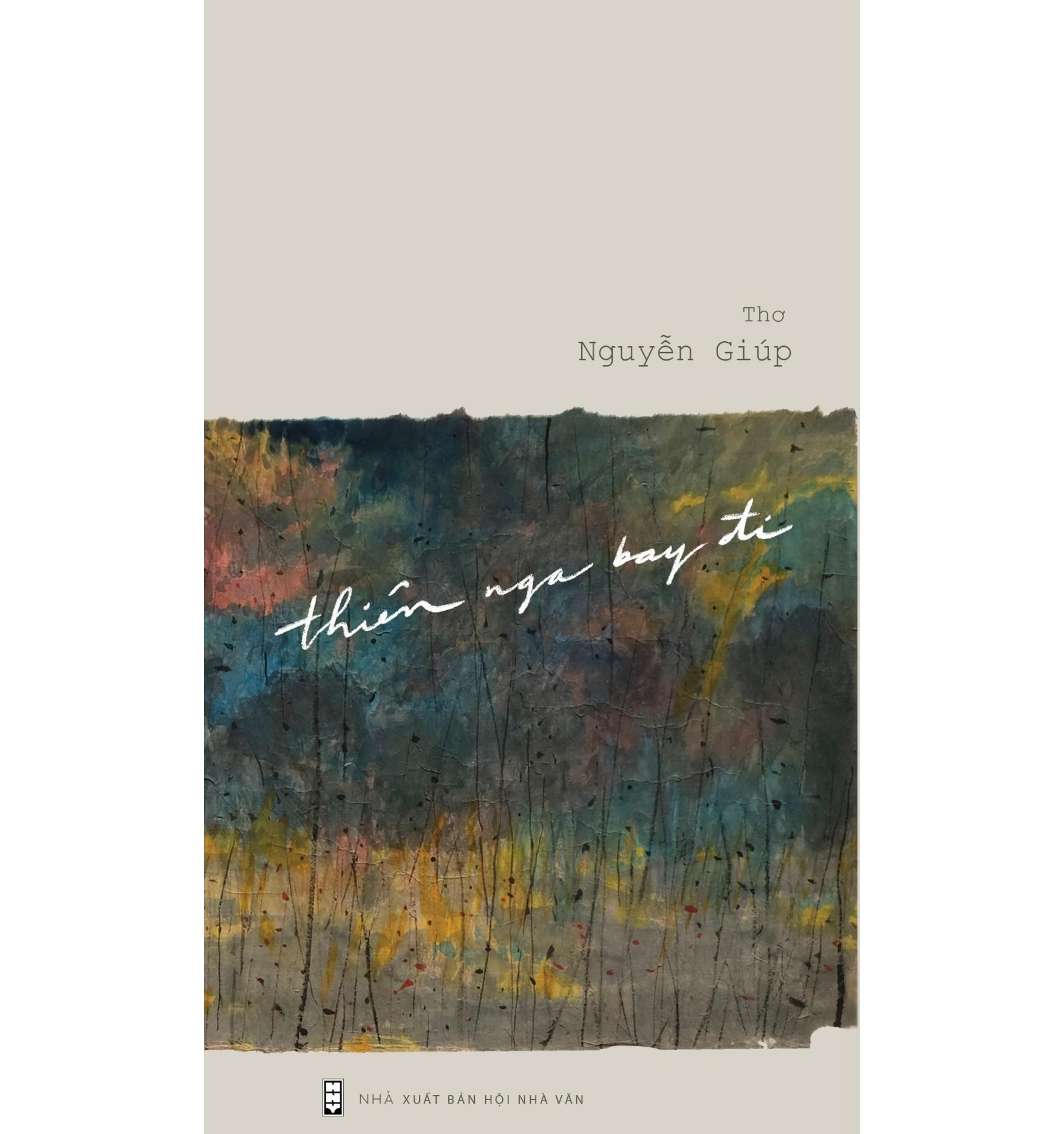 """Bìa tập thơ """"Thiên nga bay đi"""" của Nguyễn Giúp. Ảnh: B.A"""