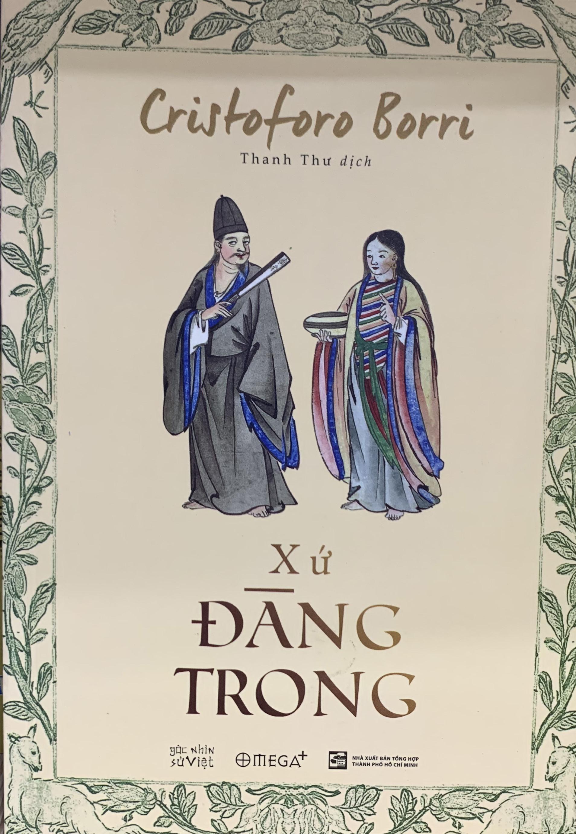 """""""Xứ Đàng Trong năm 1621"""", bản dịch của Thanh Thư."""