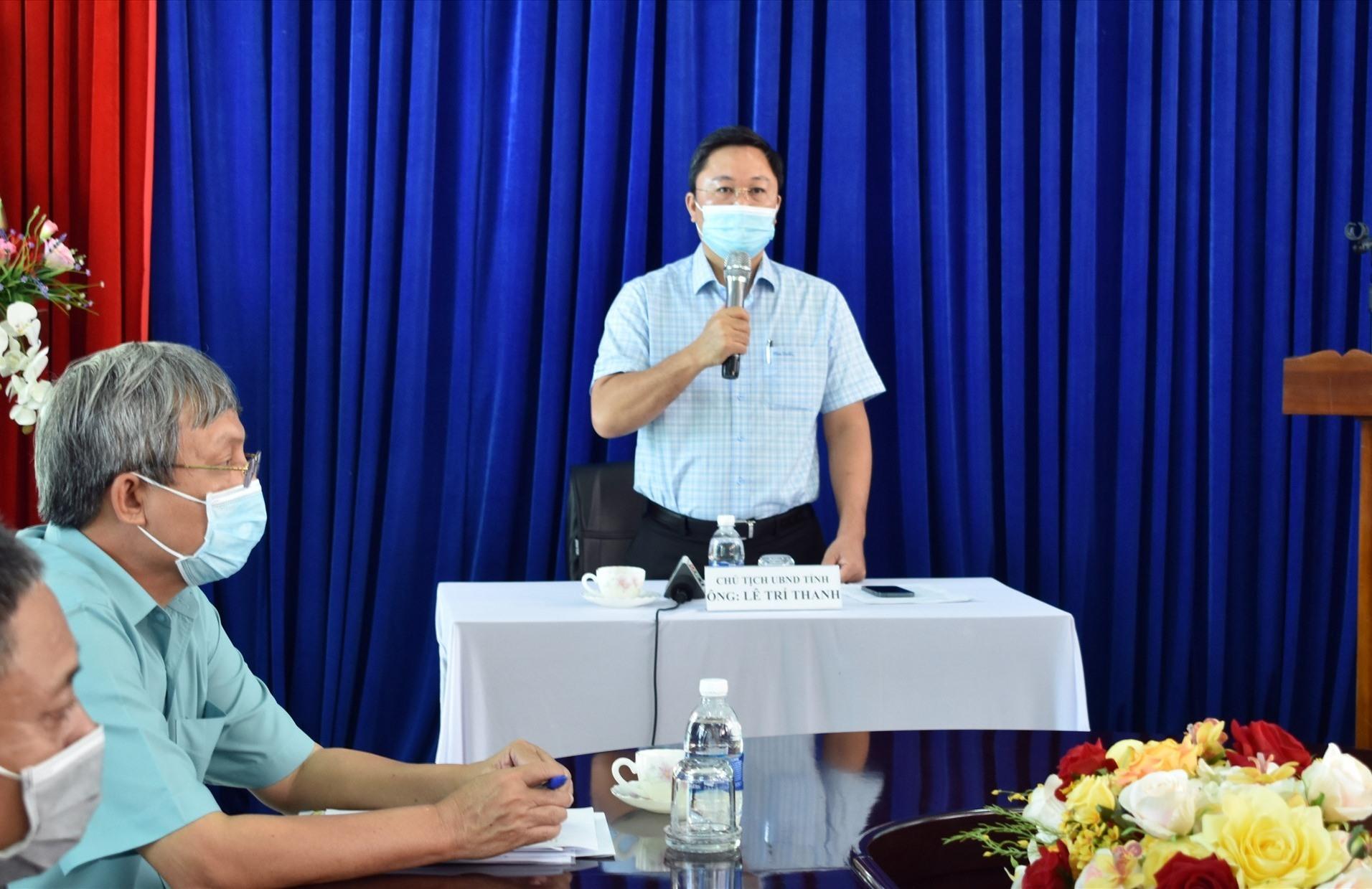 chủ tịch UBND tỉnh Lê Trí Thanh phát biểu tại buổi làm việc