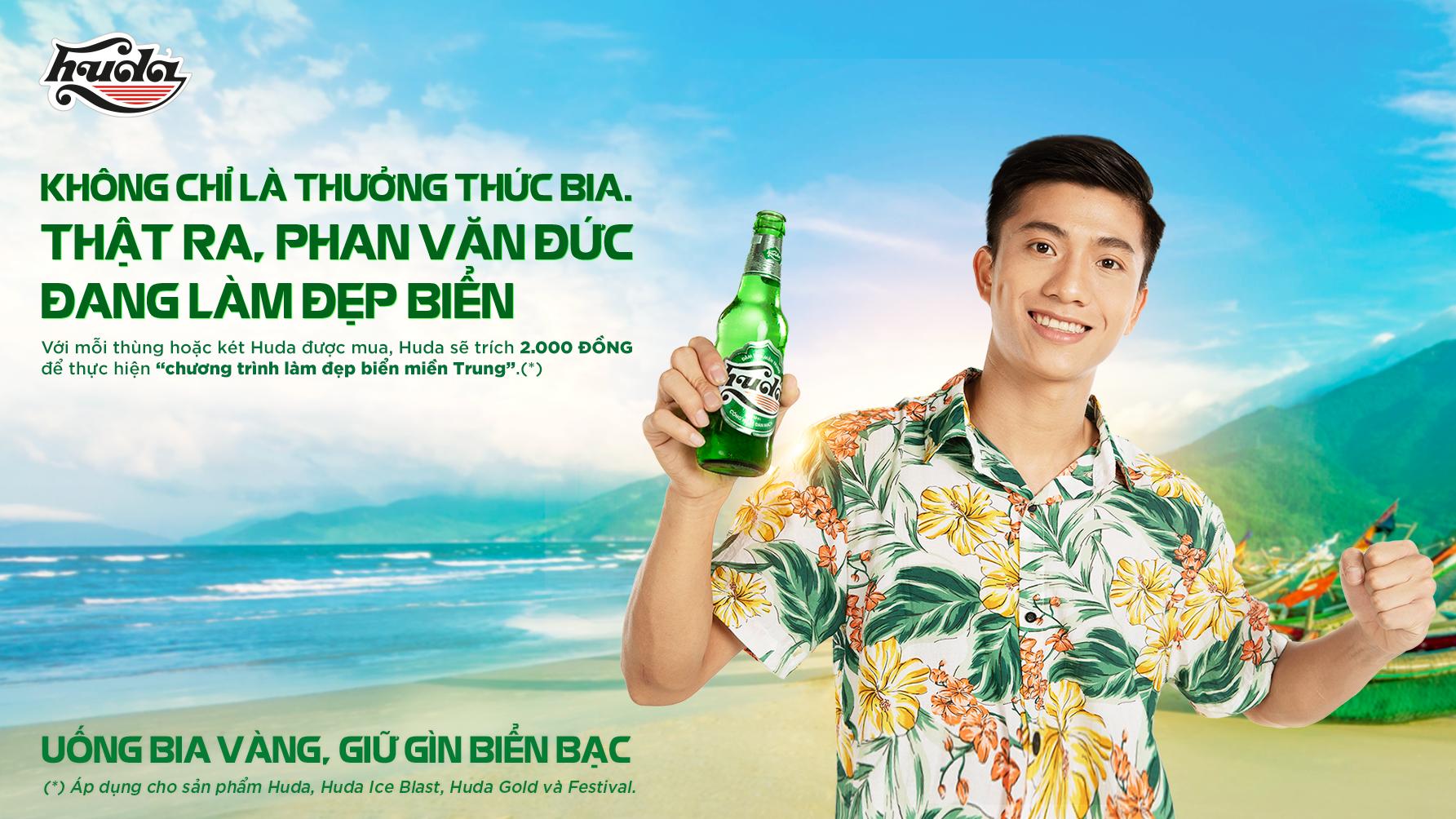 Tuyển thủ quốc gia Phan Văn Đức đồng hành cùng chương trình làm đẹp biển miền Trung của Huda với vai trò đại sứ của chương trình.