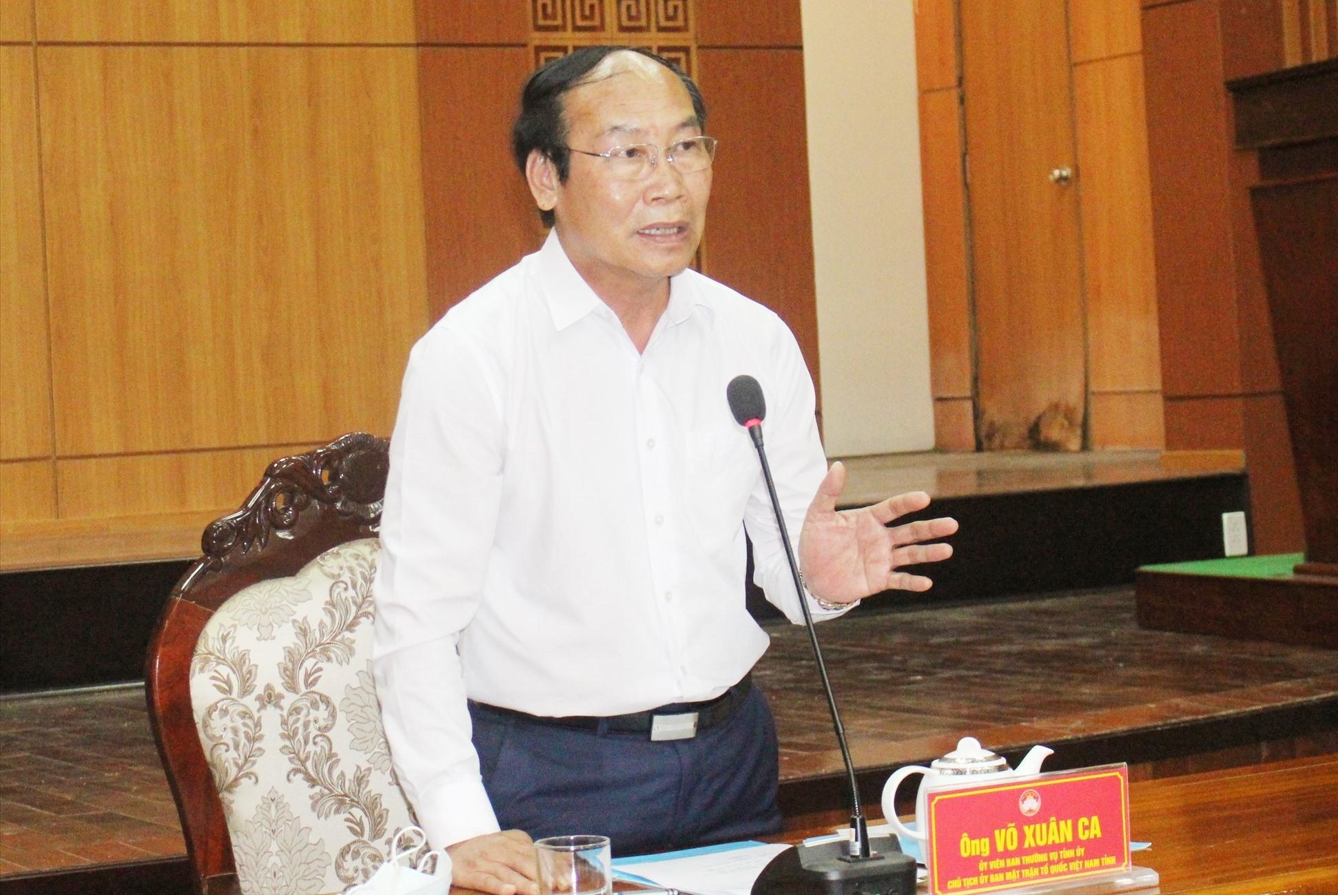 Chủ tịch Ủy ban MTTQ Việt Nam Võ Xuân Ca kêu gọi Ban Thường trực Ủy ban MTTQ Việt Nam các địa phương hưởng ứng tích cực kế hoạch vận động ủng hộ lương thực, thực phẩm cho nhân dân TP.Hồ Chí Minh. Ảnh: H.G