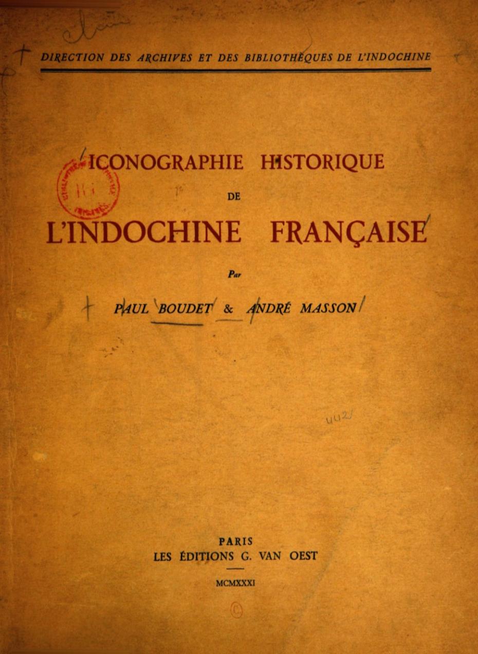 Bìa tập sách Hình ảnh lịch sử của Đông Dương thuộc Pháp: Tài liệu lịch sử về cuộc can thiệp của Pháp tại Đông Dương.